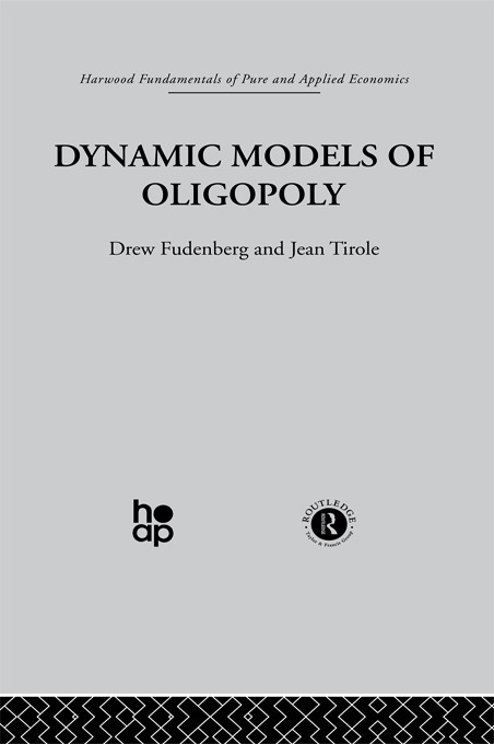Dynamic Models of Oligopoly: 1st Edition (Paperback) book cover