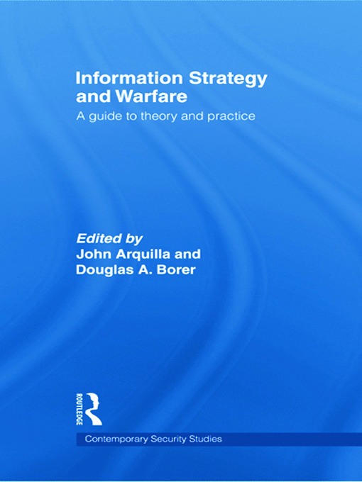 Information Strategy and Warfare: A Guide to Theory and Practice, 1st Edition (Hardback) book cover