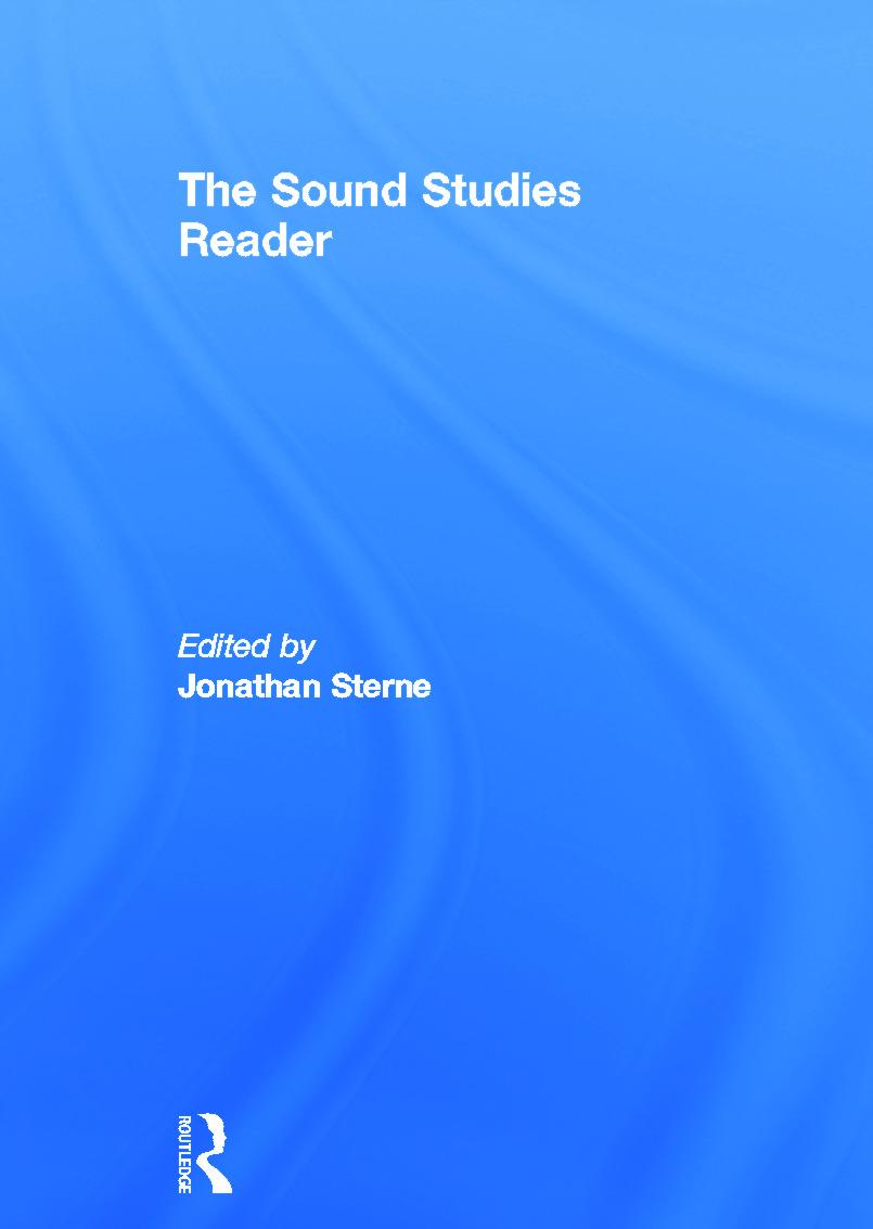 The Sound Studies Reader: 1st Edition (Hardback) book cover