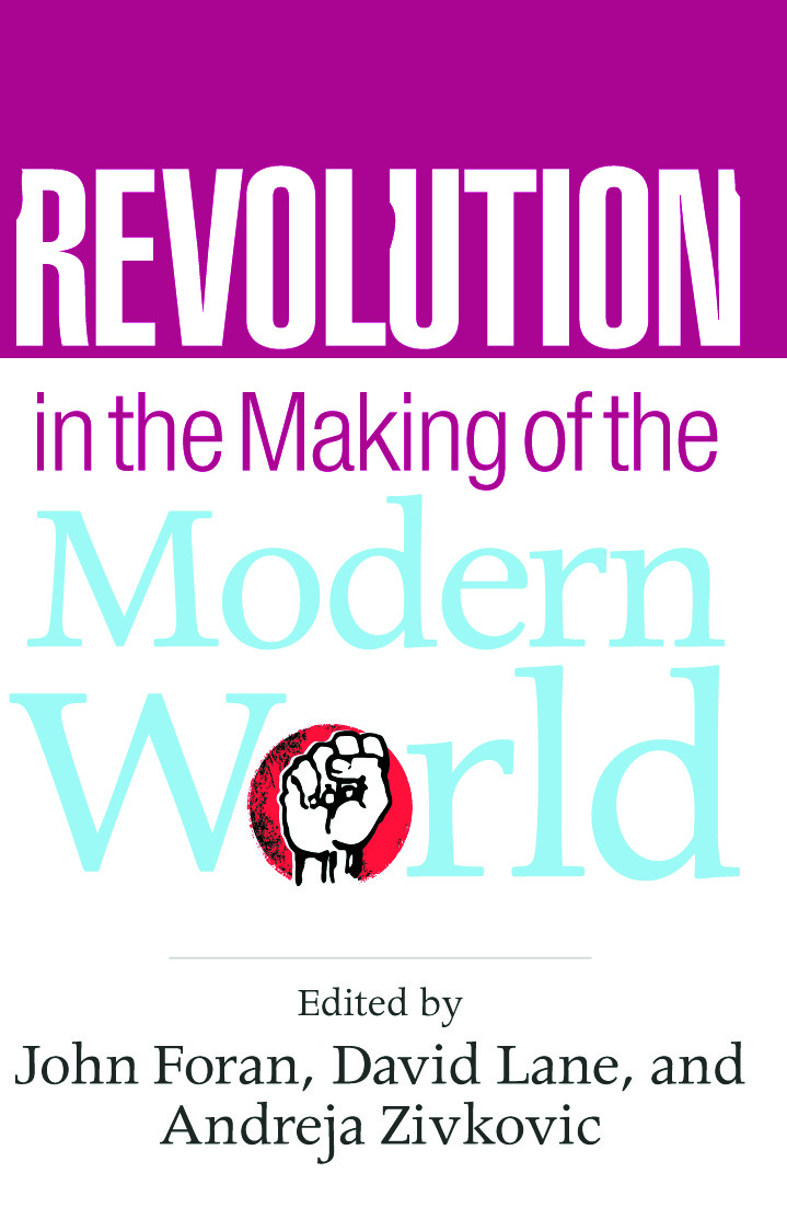 Revolution in the Making of the Modern World: Social Identities, Globalization and Modernity, 1st Edition (Paperback) book cover