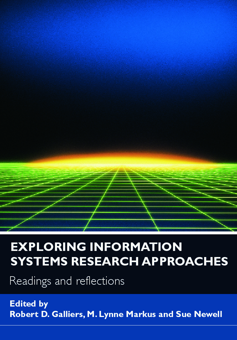 Exploring Information Systems Research Approaches: Readings and Reflections, 1st Edition (Paperback) book cover