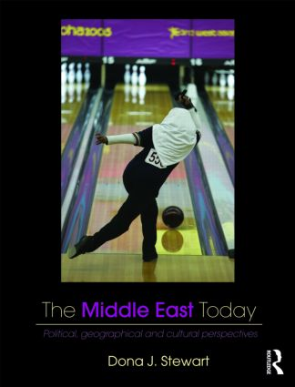 The Middle East Today: Political, Geographical and Cultural Perspectives (Hardback) book cover