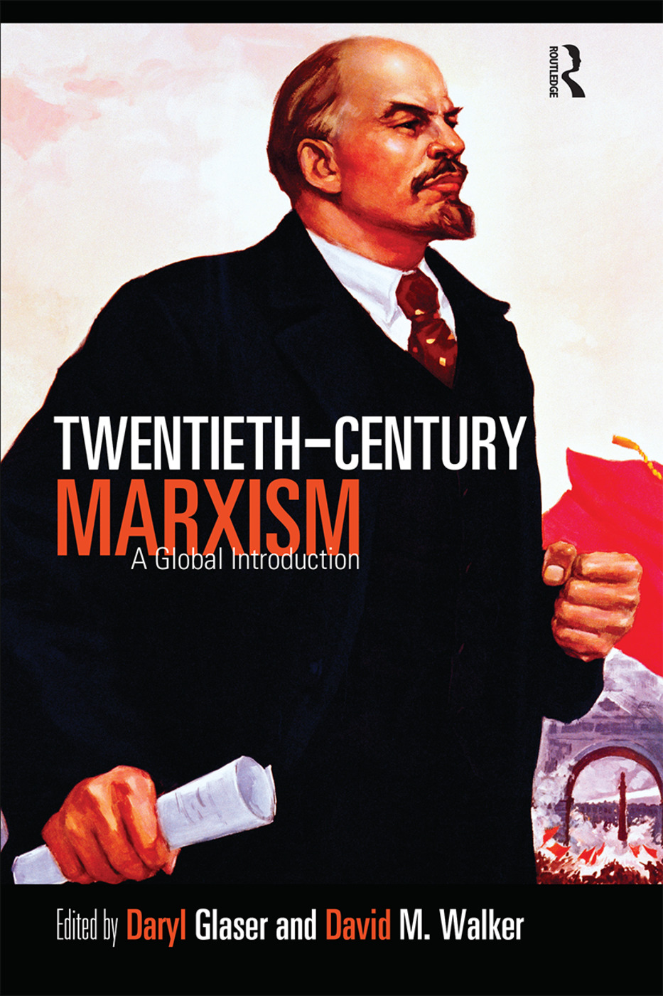 Twentieth-Century Marxism: A Global Introduction (Paperback) book cover