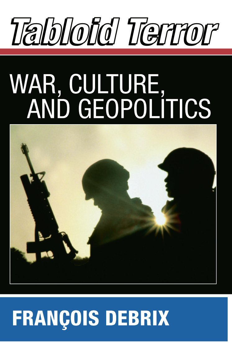 Tabloid Terror: War, Culture, and Geopolitics (Paperback) book cover