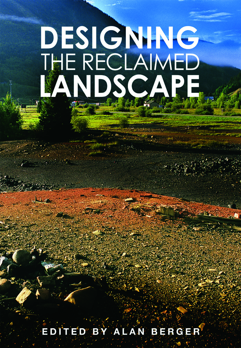 Designing the Reclaimed Landscape (Hardback) book cover