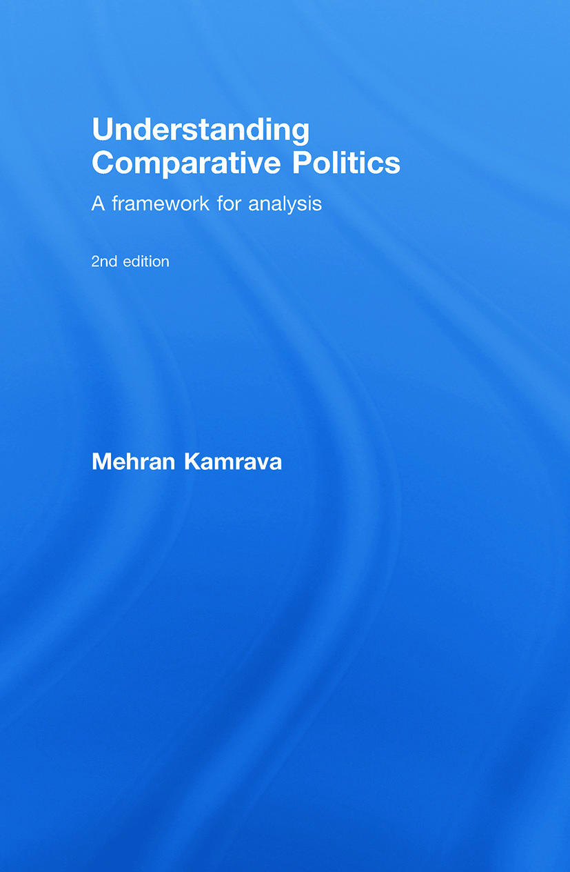 Understanding Comparative Politics: A Framework for Analysis, 2nd Edition (Hardback) book cover