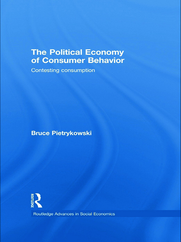 The Political Economy of Consumer Behavior