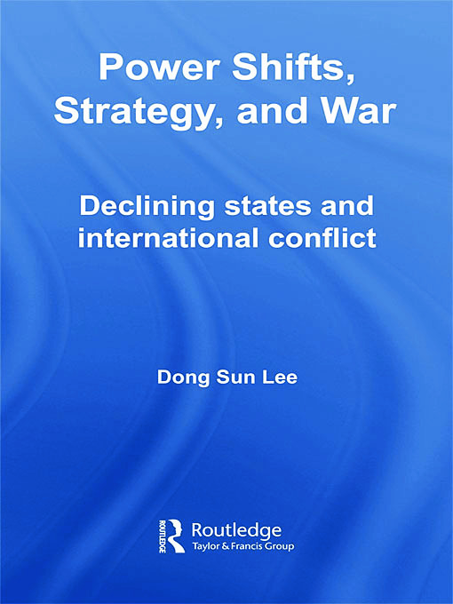 Power Shifts, Strategy and War: Declining States and International Conflict (Hardback) book cover