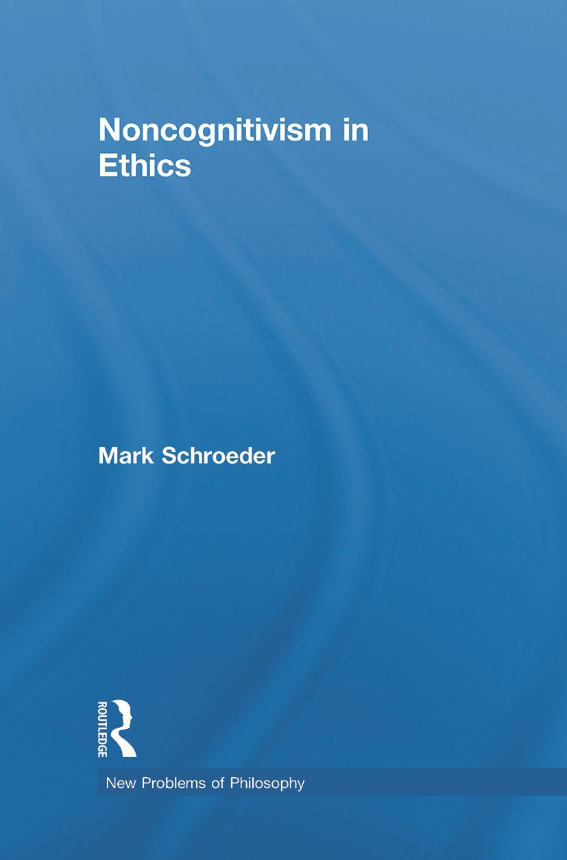 Noncognitivism in Ethics book cover