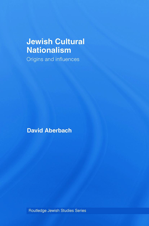 Jewish Cultural Nationalism: Origins and Influences book cover