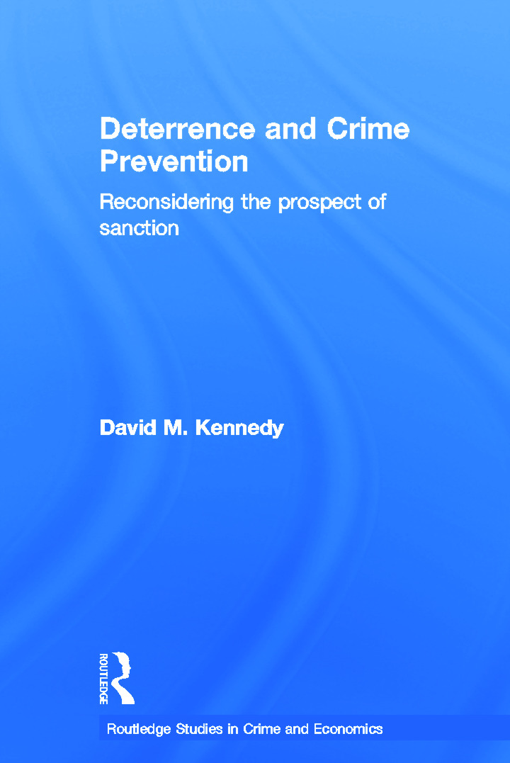 Deterrence and Crime Prevention: Reconsidering the prospect of sanction (Hardback) book cover