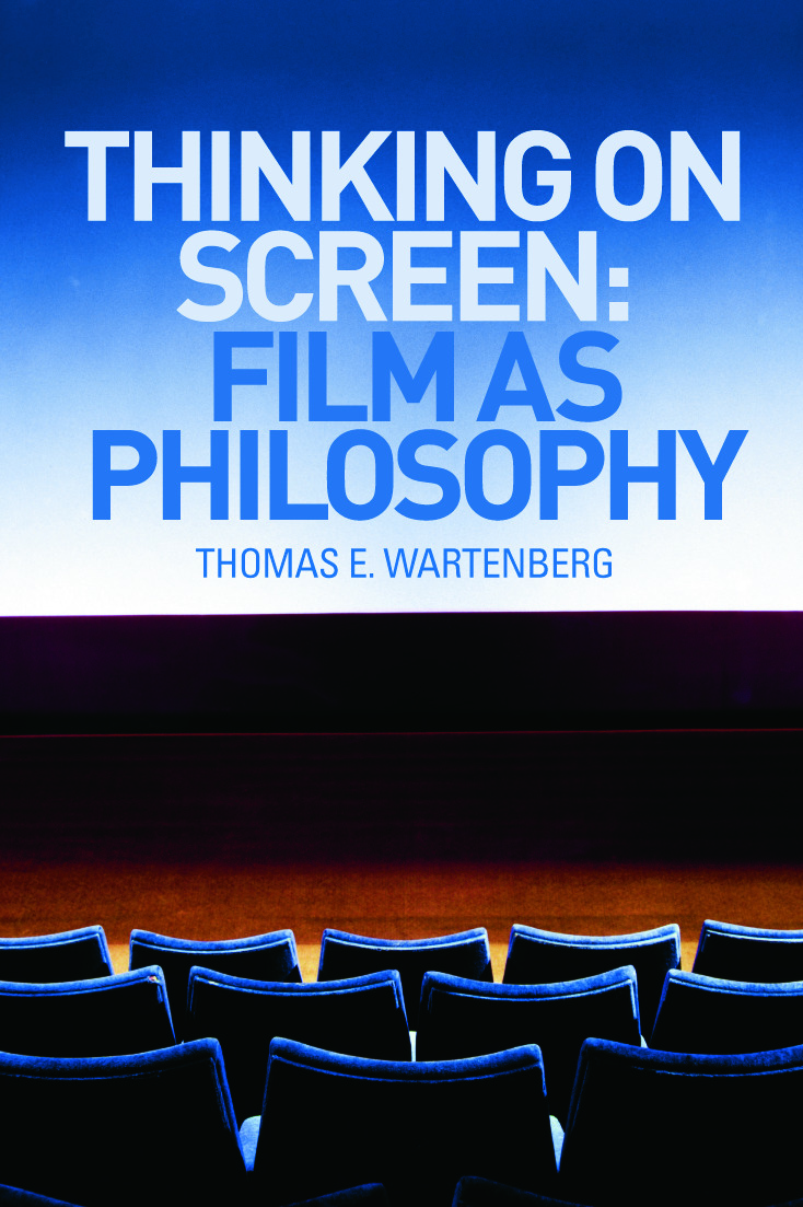 Thinking on Screen: Film as Philosophy (Paperback) book cover