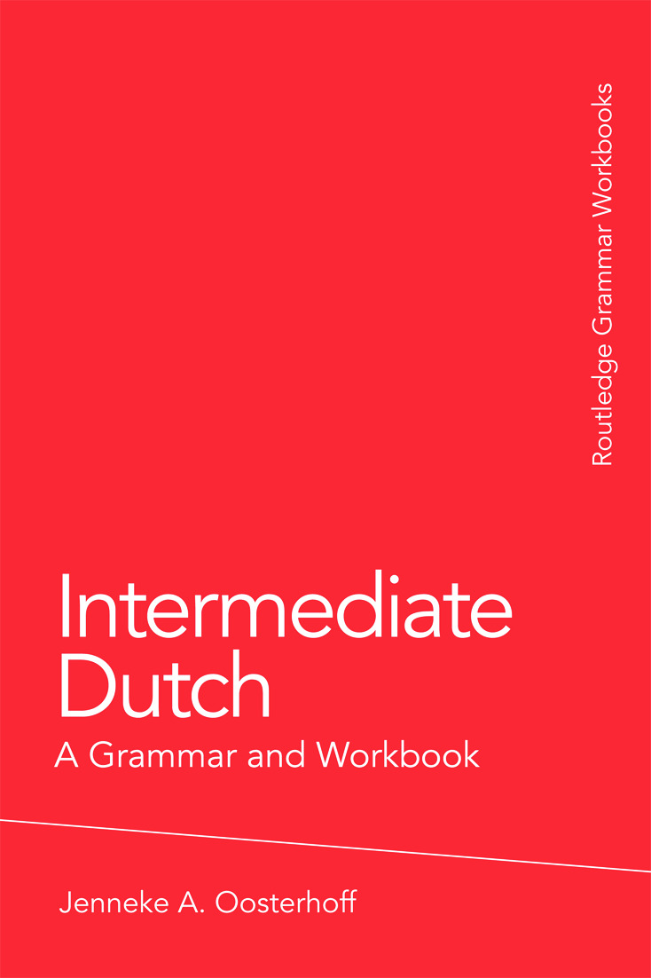 Intermediate Dutch: A Grammar and Workbook (Paperback) book cover