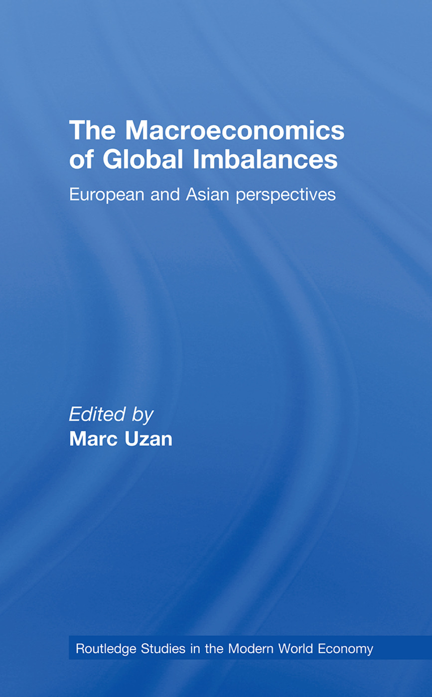 The Macroeconomics of Global Imbalances: European and Asian Perspectives, 1st Edition (Hardback) book cover