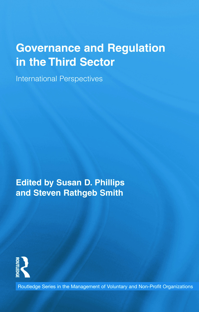 Governance and Regulation in the Third Sector: International Perspectives (Hardback) book cover