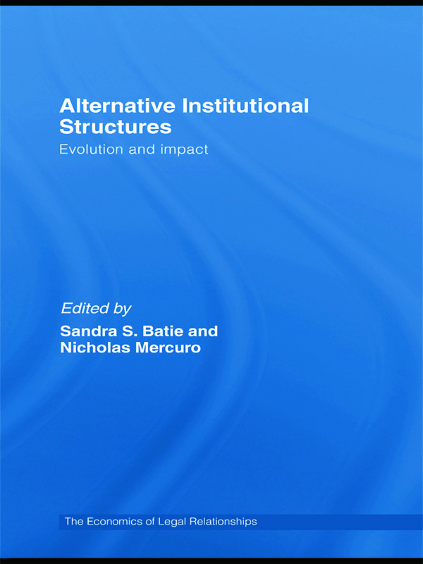 Alternative Institutional Structures: Evolution and impact (Hardback) book cover