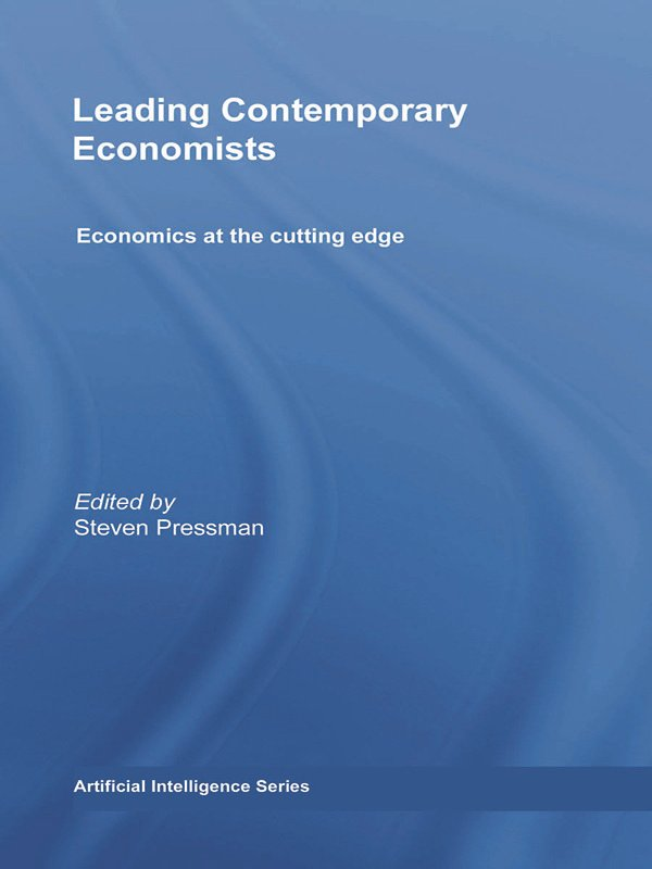 Leading Contemporary Economists: Economics at the cutting edge (Hardback) book cover