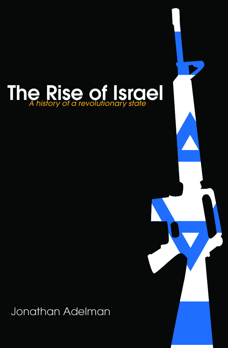 The Rise of Israel: A History of a Revolutionary State (Paperback) book cover