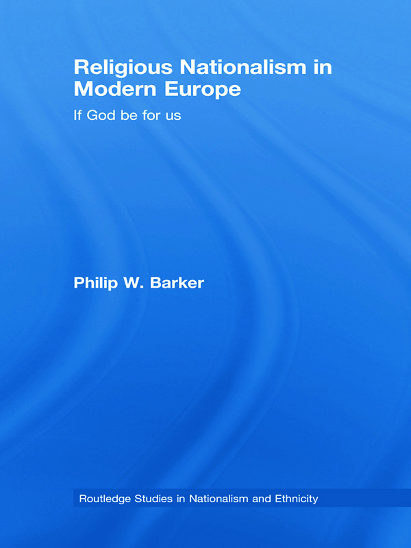 Religious Nationalism in Modern Europe: If God be for Us (Hardback) book cover