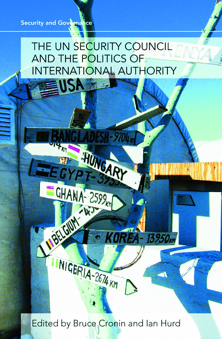 The UN Security Council and the Politics of International Authority (Paperback) book cover