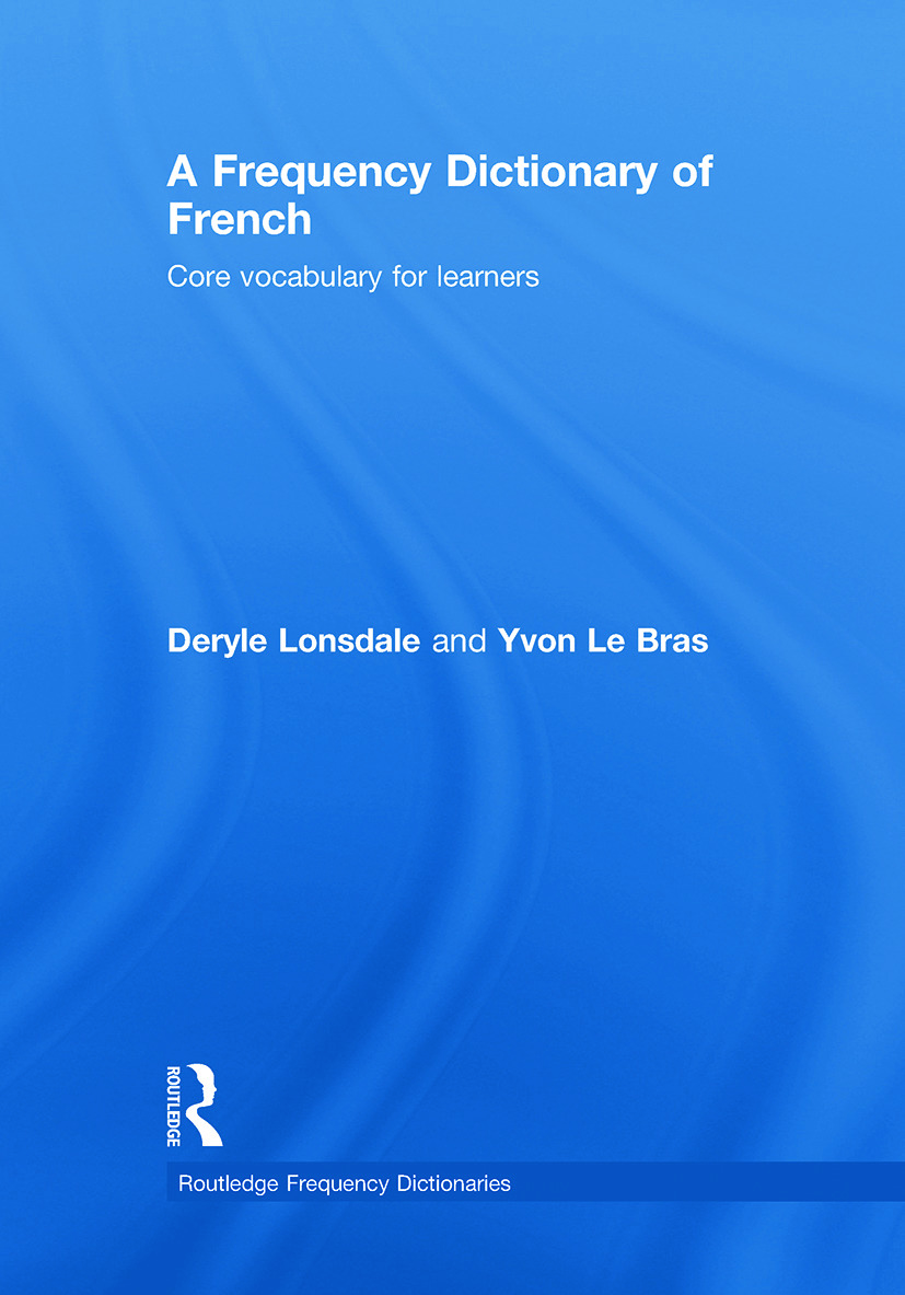 A Frequency Dictionary of French: Core Vocabulary for Learners book cover