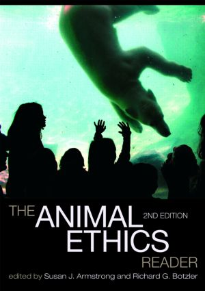 The Animal Ethics Reader: 2nd Edition (Paperback) book cover