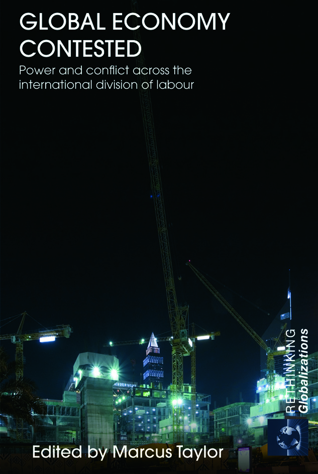 Global Economy Contested: Power and Conflict across the International Division of Labour (Paperback) book cover