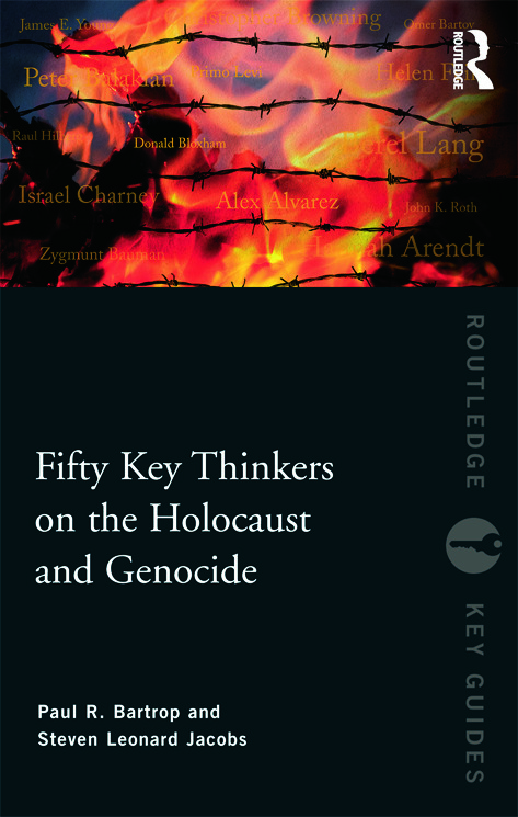 Fifty Key Thinkers on the Holocaust and Genocide (Paperback) book cover