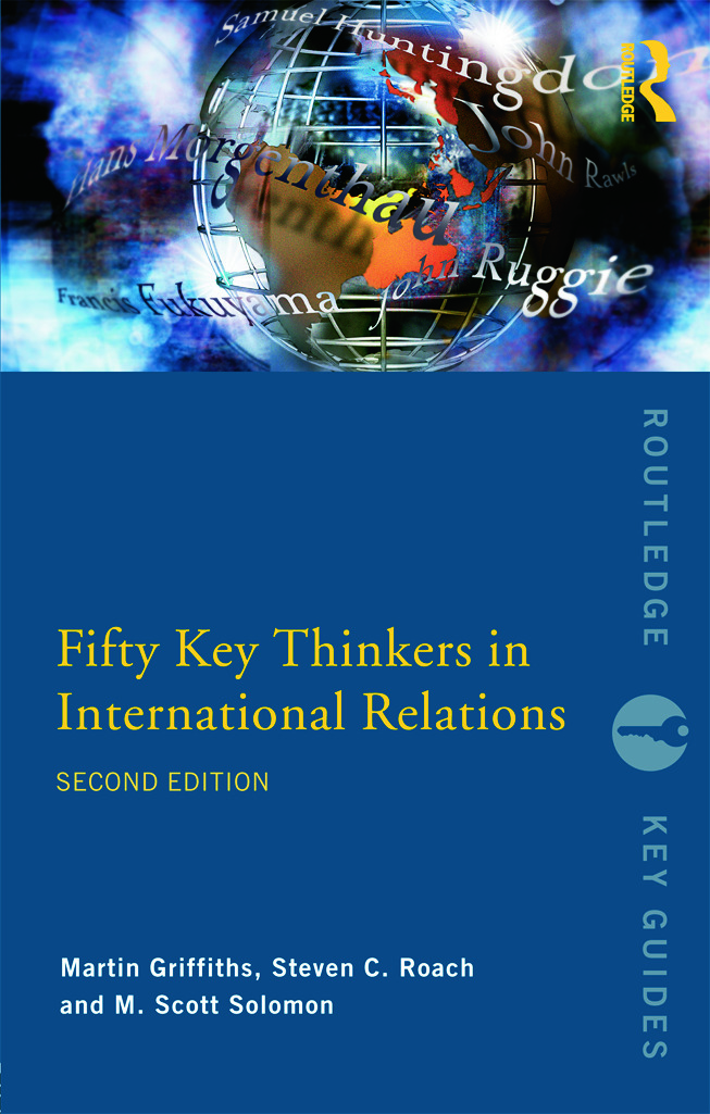 Fifty Key Thinkers in International Relations: 2nd Edition (Paperback) book cover
