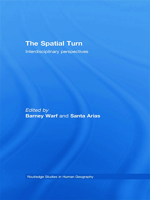 The Spatial Turn: Interdisciplinary Perspectives (Hardback) book cover