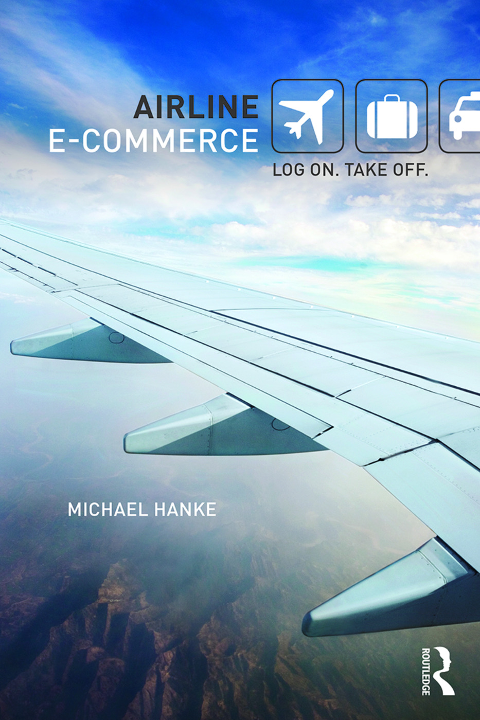 Airline e-Commerce: Log on. Take off., 1st Edition (Paperback) book cover