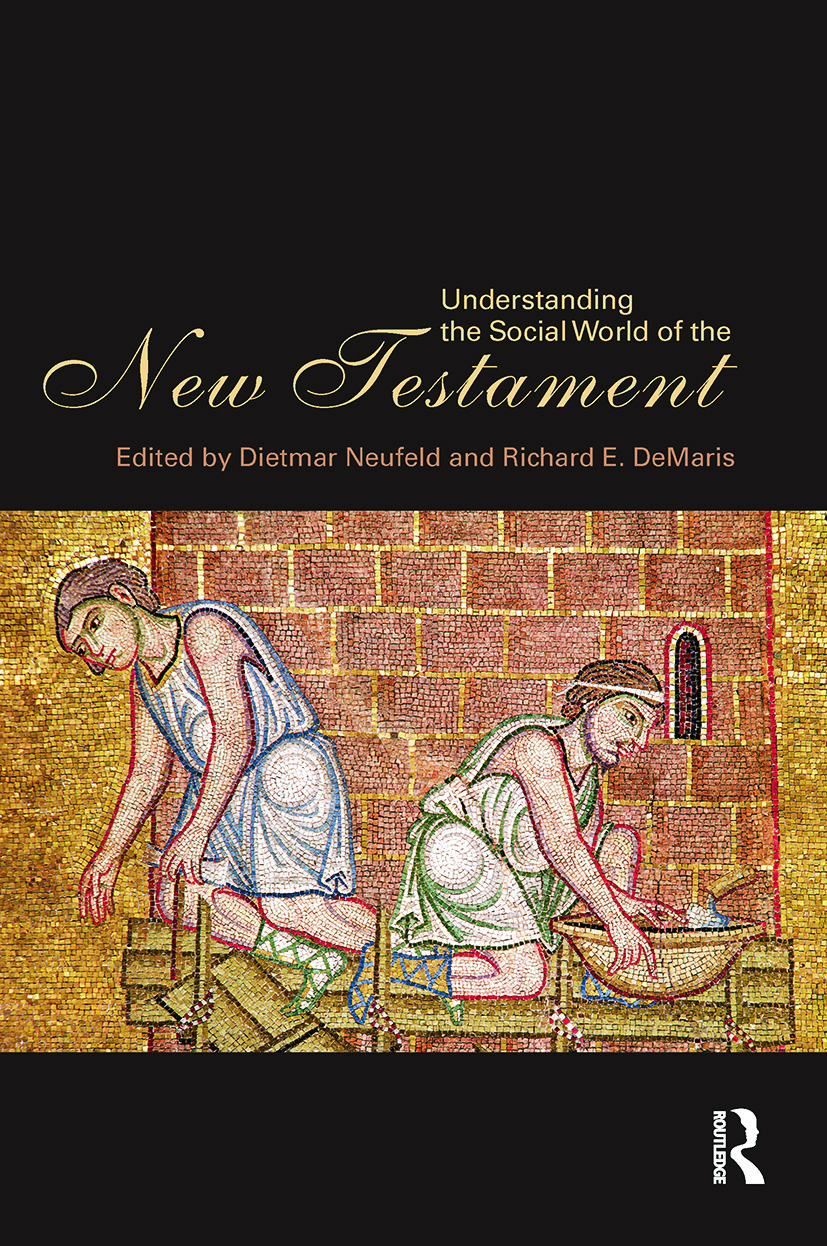 Understanding the Social World of the New Testament: 1st Edition (Hardback) book cover