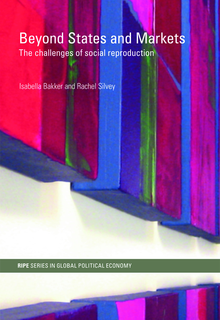 Beyond States and Markets: The Challenges of Social Reproduction, 1st Edition (Paperback) book cover