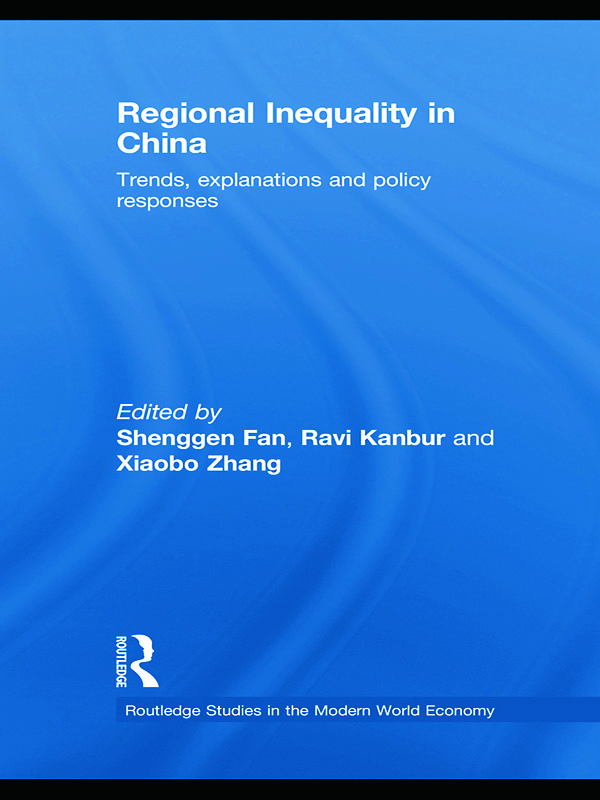 Regional Inequality in China: Trends, Explanations and Policy Responses book cover