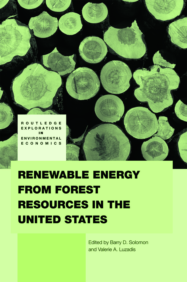 Renewable Energy from Forest Resources in the United States: 1st Edition (Hardback) book cover