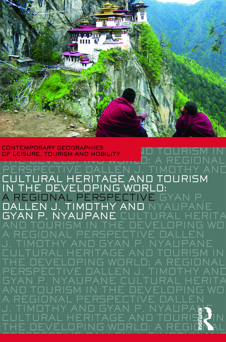 Cultural Heritage and Tourism in the Developing World: A Regional Perspective (Paperback) book cover
