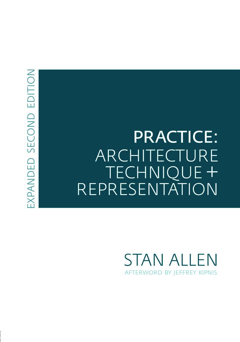 Practice: Architecture, Technique and Representation, 2nd Edition (Paperback) book cover