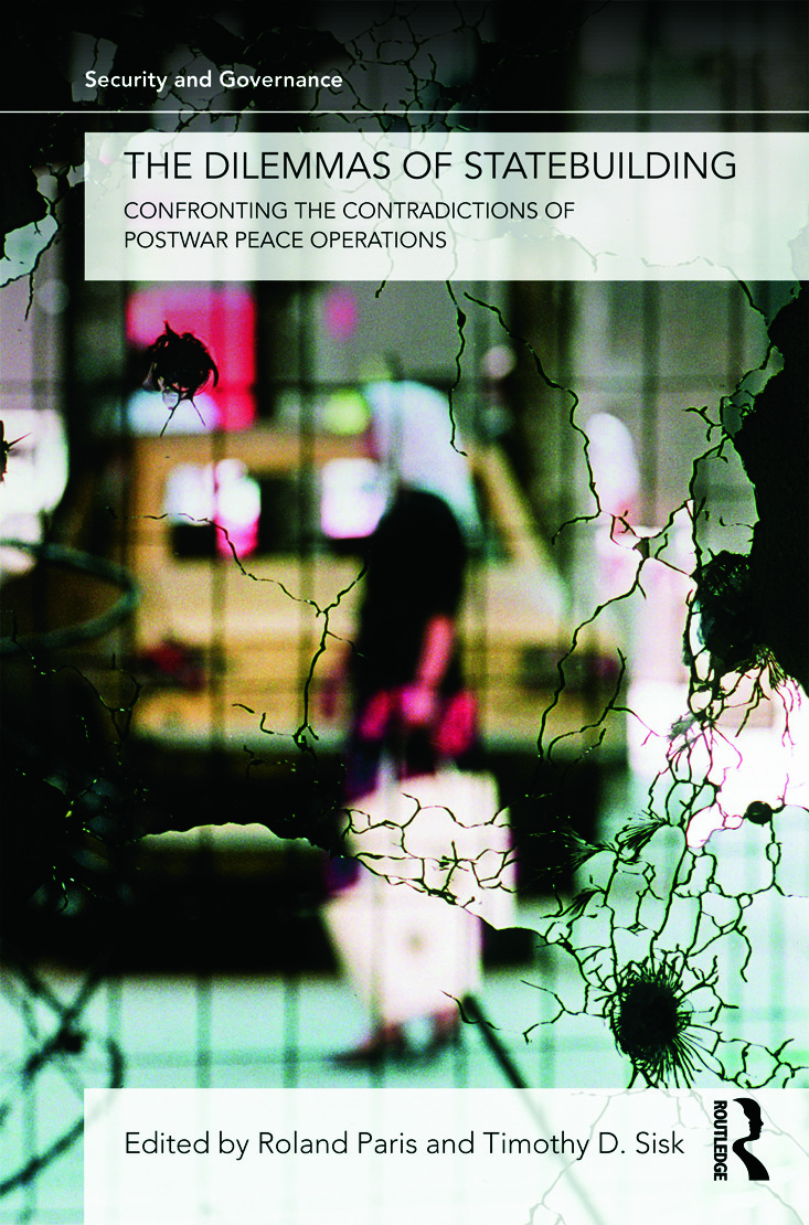 The Dilemmas of Statebuilding: Confronting the contradictions of postwar peace operations, 1st Edition (Paperback) book cover
