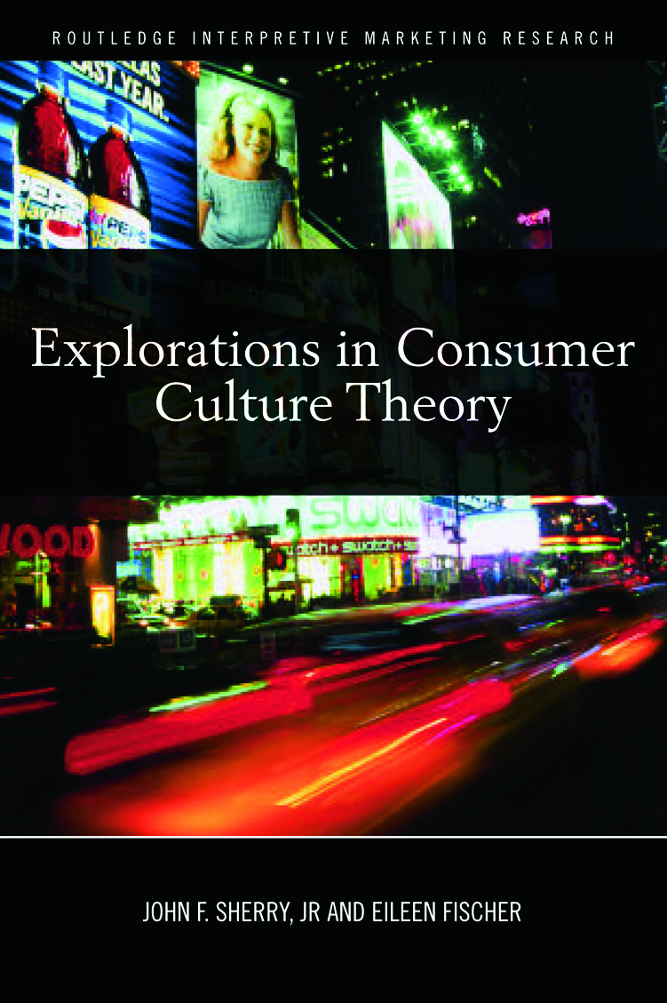 Explorations in Consumer Culture Theory (Hardback) book cover