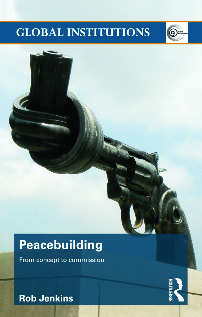 Peacebuilding: From Concept to Commission (Paperback) book cover