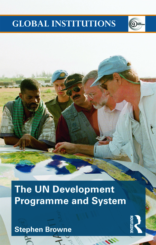 United Nations Development Programme and System (UNDP): 1st Edition (Paperback) book cover