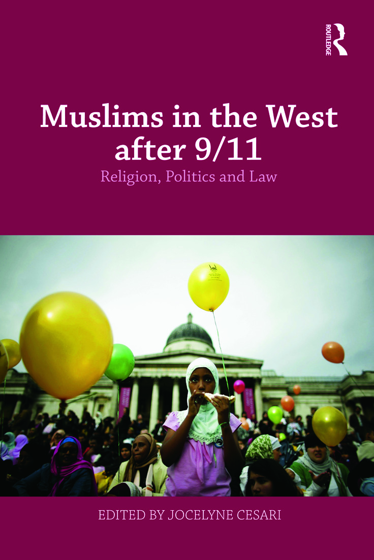 Muslims in the West after 9/11: Religion, Politics and Law book cover