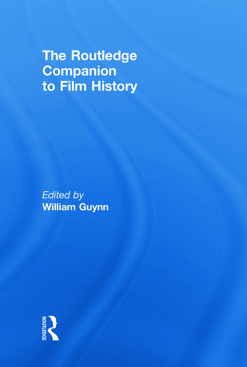 The Routledge Companion to Film History: 1st Edition (Hardback) book cover