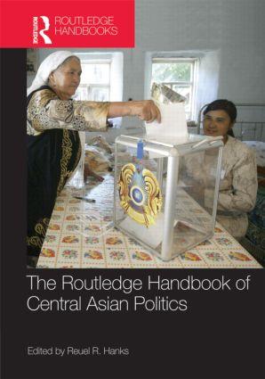 Routledge Handbook of Central Asian Politics book cover