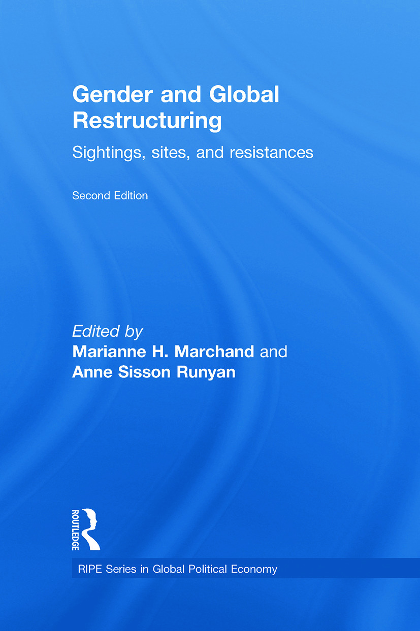 Gender and Global Restructuring: Sightings, Sites and Resistances book cover