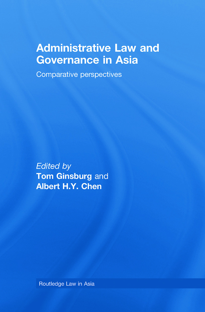Administrative Law and Governance in Asia: Comparative Perspectives (Hardback) book cover