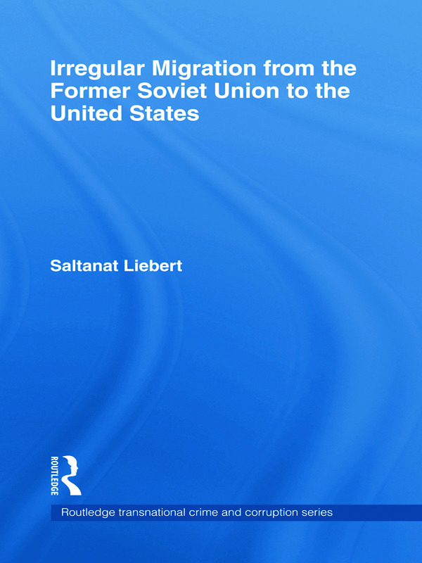 Irregular Migration from the Former Soviet Union to the United States (Hardback) book cover