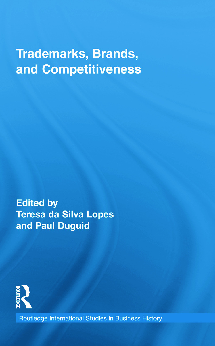 Trademarks, Brands, and Competitiveness: 1st Edition (Hardback) book cover