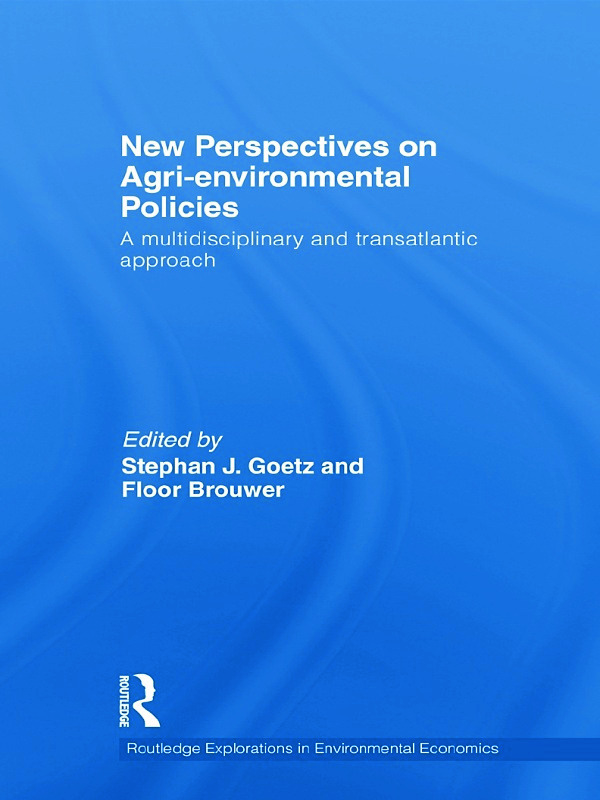 New Perspectives on Agri-environmental Policies: A multidisciplinary and transatlantic approach (Hardback) book cover