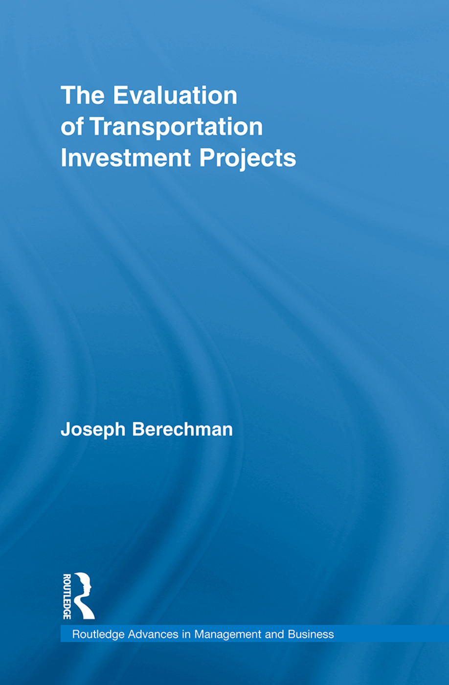 The Evaluation of Transportation Investment Projects (Hardback) book cover